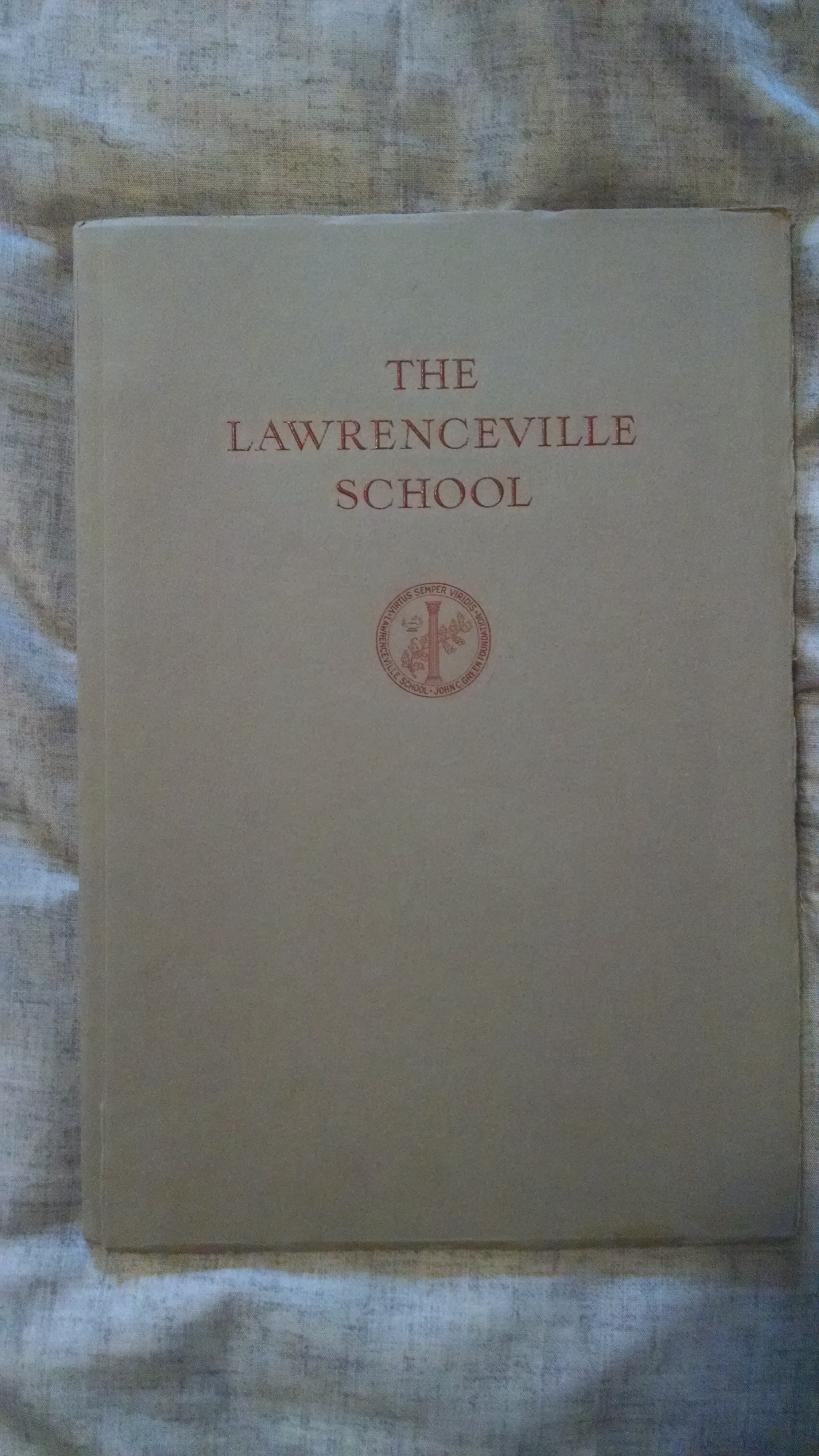 Image for THE LAWRENCEVILLE SCHOOL CATALOG FOR THE YEAR 1932-1933