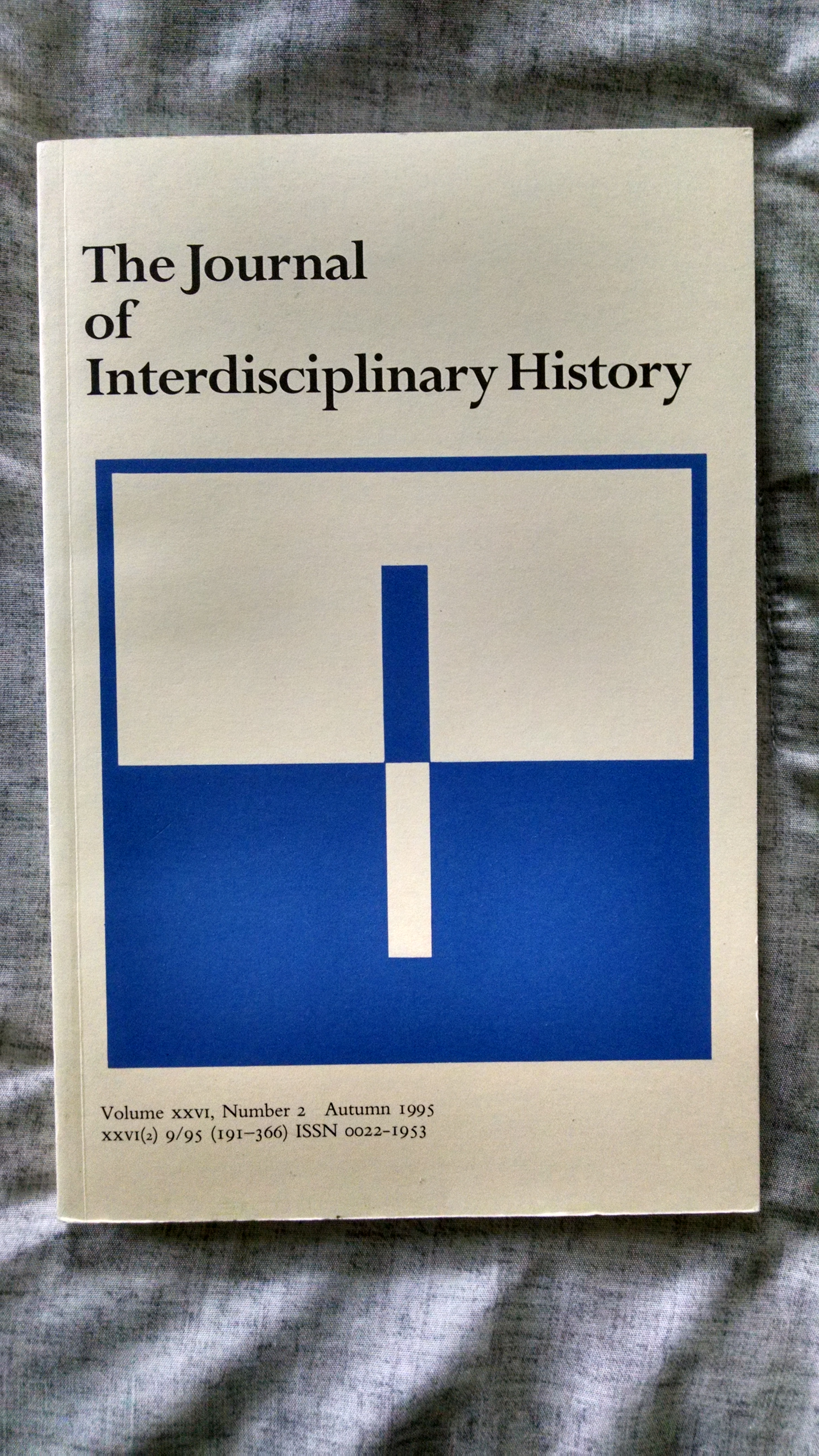 Image for THE JOURNAL OF INTERDISCIPLINARY HISTORY VOL26 NUMBER 2 AUTUMN 1995