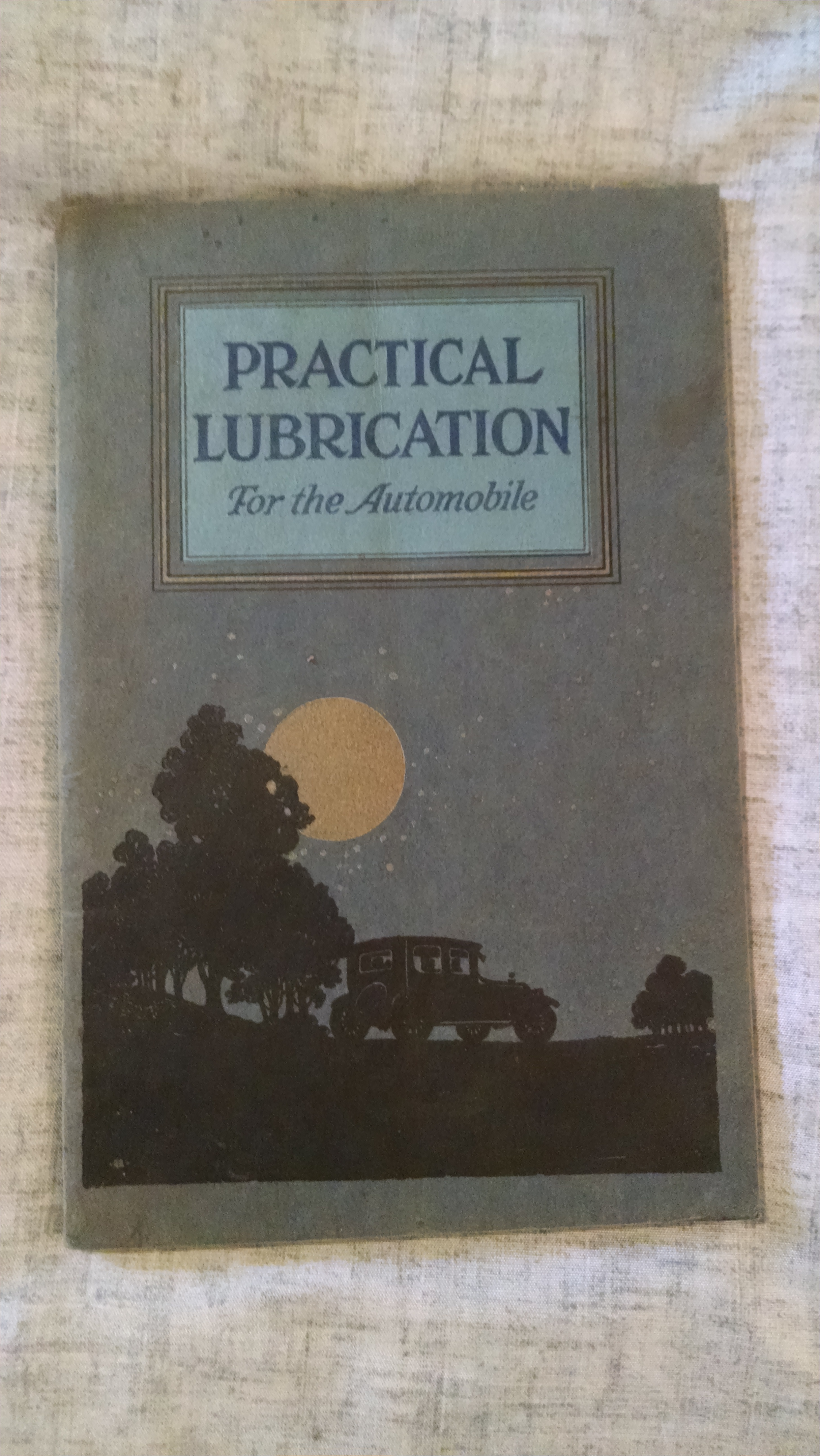 Image for PRACTICAL LUBRICATION FOR THE AUTOMOBILE