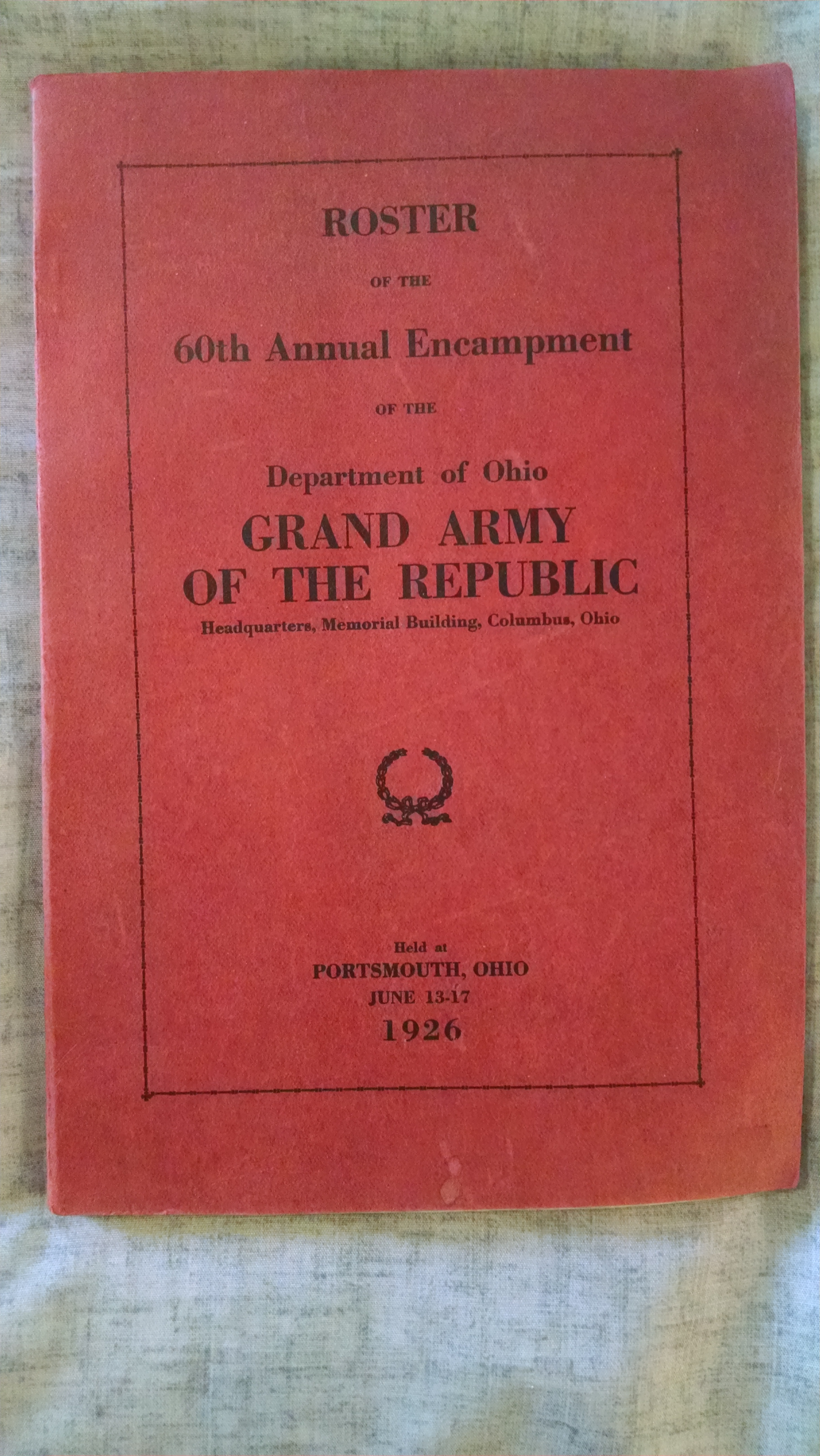 Image for ROSTER OF THE 60TH. ANNUAL ENCAMPMENT OF THE GRAND ARMYOF THE REPUBLIC