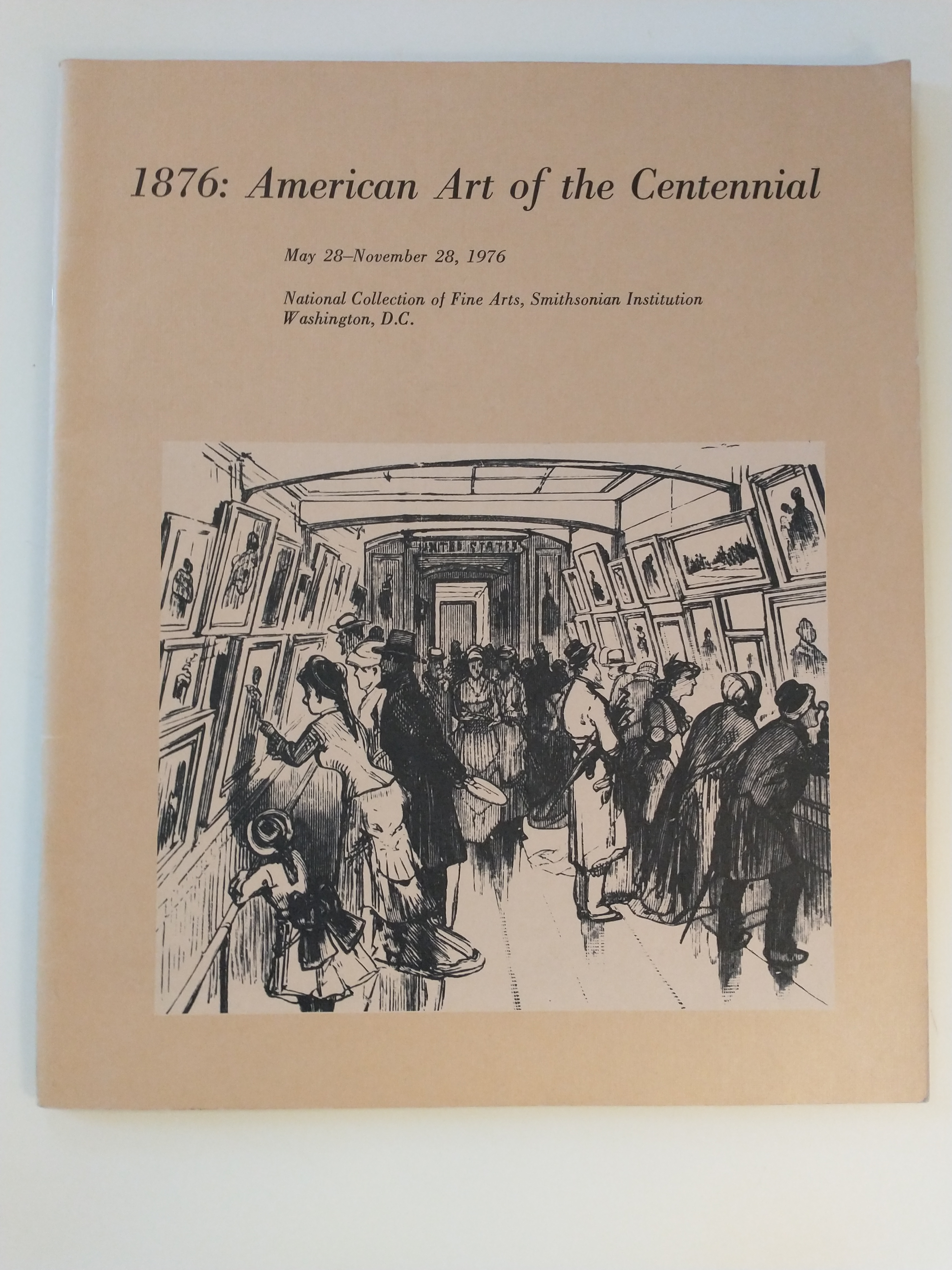 Image for 1876 : AMERICAN ART OF THE CENTENNIAL