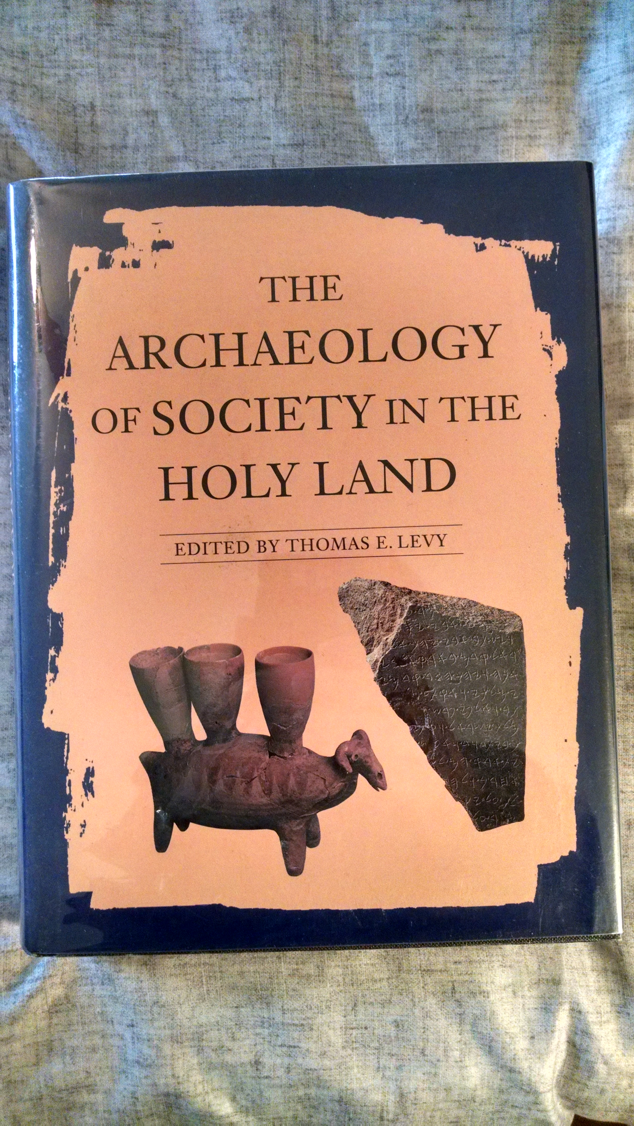 Image for THE ARCHAEOLOGY OF SOCIETY IN THE HOLY LAND