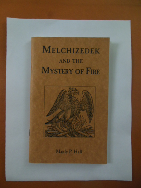 Image for Melchizadek and the Mystery of Fire 1996