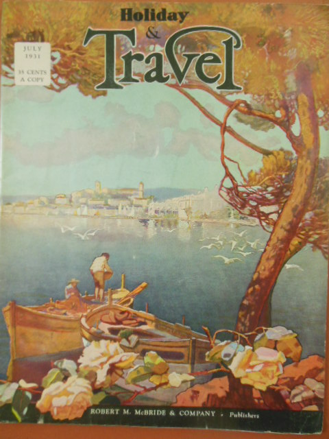 Image for Holiday and Travel Magazine July, 1931 Volume XVII, No. 3